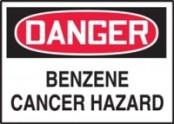 DANGER: BENZENE CANCER HAZARD